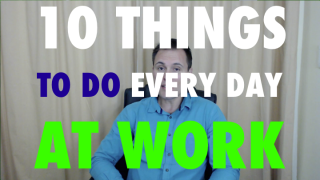 Video thumbnail image of 10 things to do at work every day