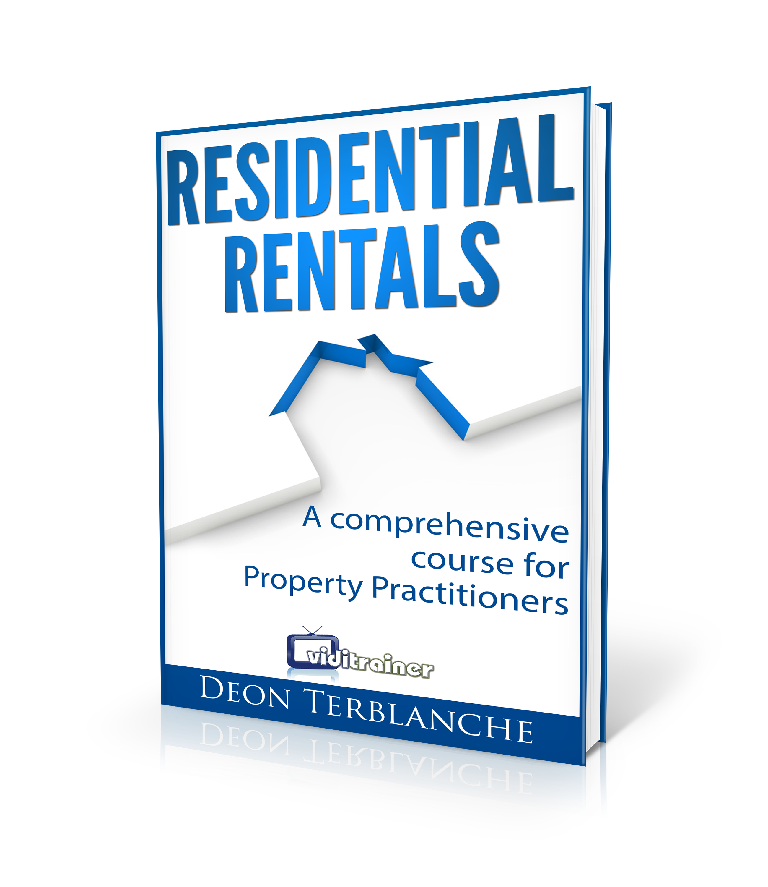 Cover image - Residential Rentals - A comprehensive, step-by-step book for South African estate agents about residential rentals